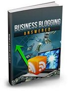 Business Blogging Answered